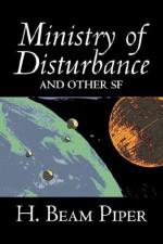 Ministry of Disturbance - H. Beam Piper