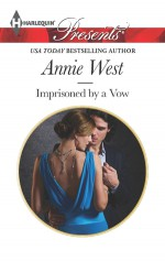 Imprisoned by a Vow - Annie West