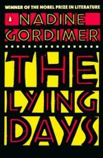 Lying Days - Nadine Gordimer