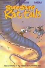 Bone: Stupid Stupid Rat-Tails - Jeff Smith, Thomas E. Sniegoski