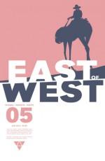 East of West #5 - Jonathan Hickman, Nick Dragotta