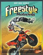 Freestyle Motocross - Thomas K. Adamson