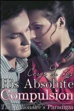His Absolute Compulsion - Cerys du Lys