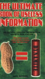 The Ultimate Book Of Useless Information - Keith Waterhouse, Richard Littlejohn