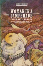 Woman in a Lampshade - Elizabeth Jolley