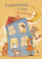 Przedszkolaki z ulicy Morelowej - Barbara Gawryluk