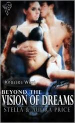 Beyond the Vision of Dreams - Stella Price, Audra Price