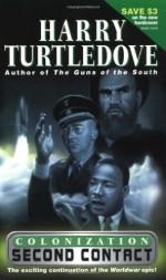Colonization: Second Contact - Harry Turtledove