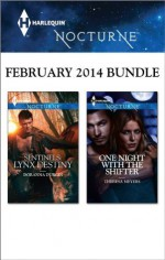 Harlequin Nocturne February 2014 Bundle: Sentinels: Lynx DestinyOne Night with the Shifter - Doranna Durgin, Theresa Meyers