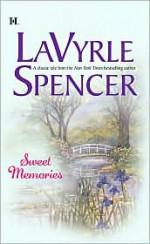 Sweet Memories - LaVyrle Spencer