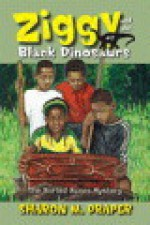 Ziggy and the Black Dinosaurs (Ziggy and the Black Dinosaurs, #1) - Sharon M. Draper, James E. Ransome