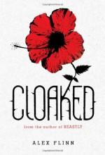 Cloaked - Alex Flinn