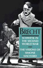 Schweyk in the Second World War and the Visions of Simone Machard - Bertolt Brecht, Ralph Manheim