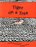 Tiger on a Tree - Anushka Ravishankar, Pulak Biswas