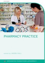 Pharmacy Practice - Jason Hall, Chris Rostron