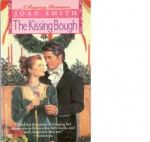 The Kissing Bough - Joan Smith
