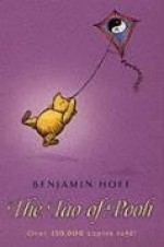 The Tao of Pooh (Winnie-the-Pooh) - A.A. Milne, Benjamin Hoff, E. H. Shepard