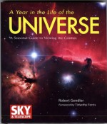 A Year in the Life of the Universe: A Seasonal Guide to Viewing the Cosmos - Robert Gendler, Timothy Ferris