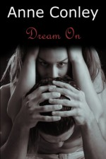 Dream On - Anne Conley