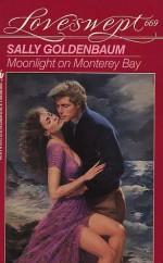 Moonlight On Monterey Bay - Sally Goldenbaum