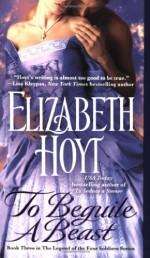 To Beguile a Beast - Elizabeth Hoyt