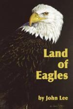 Land of Eagles - John Lee