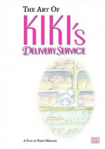 Art of Kiki's Delivery Service - Hayao Miyazaki