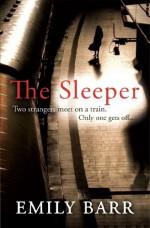 The Sleeper - Emily Barr
