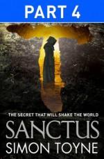 Sanctus: Part Four - Simon Toyne