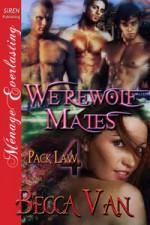 Werewolf Mates - Becca Van