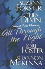 All Through The Night - Suzanne Forster, Lori Foster, Thea Devine, Shannon McKenna