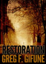 Restoration - Greg F. Gifune