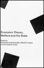 Economic Theory, Welfare, and the State: Essays in Honour of John C. Weldon - Athanasios Asimakopulos, Christopher Green, Robert D. Cairns