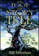 At the Foot of the Story Tree: An Inquiry Into the Fiction of Peter Straub - Peter Straub, Bill Sheehan