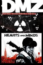 DMZ, Vol. 8: Hearts and Minds - Riccardo Burchielli, Ryan Kelly, Brian Wood