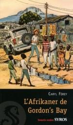 L'Afrikaner de Gordon's Bay (Souris noire) (French Edition) - Caryl Férey, Jacques Ferrandez