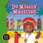 Da Missin' Musician. by Genevieve Webster, Michael de Souza - Genevieve Webster
