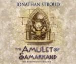 The Amulet of Samarkand. Jonathan Stroud - Jonathan Stroud, Steven Pacey
