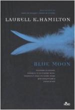 Blue moon - Laurell K. Hamilton, Alessandro Zabini