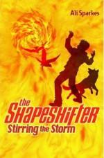 Stirring the Storm - Ali Sparkes