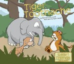 Tiger Toothache - Patricia M. Stockland
