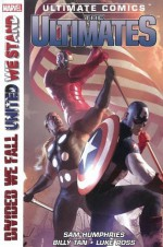 Ultimate Comics - The Ultimates - Divided We Fall United We Stand - Sam Humphries, Billy Tan, Luke Ross, Timothy Green II