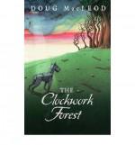 The Clockwork Forest - Doug MacLeod