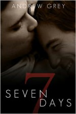 Seven Days - Andrew Grey