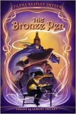The Bronze Pen - Zilpha Keatley Snyder