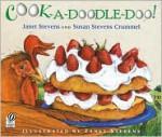 Cook-a-Doodle-Doo! - Janet Stevens, Susan Stevens Crummel