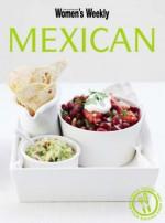 "Mexican ( "" Australian Women's Weekly "" ) - Susan Tomnay"
