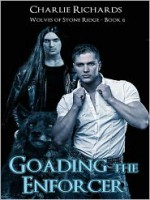 Goading the Enforcer - Charlie Richards