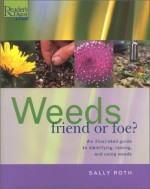 Weeds: Friend or Foe? - Sally Roth