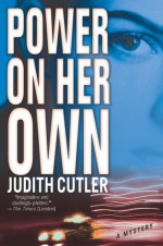 Power on Her Own: A Mystery - Judith Cutler